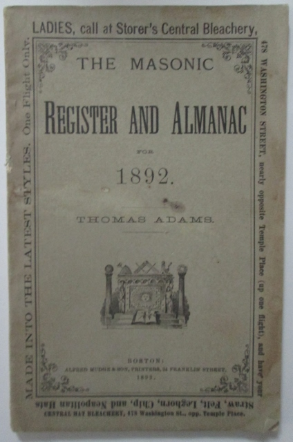 The Masonic Register and Almanac for the Year of Our Lord 1892 (…) with an Accurate Calendar and other Matters of Masonic and General Interest. Thomas Adams.
