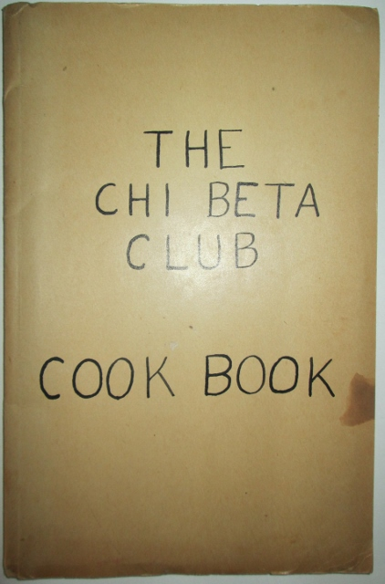 Chi Beta Club Cook Book. No author Given.