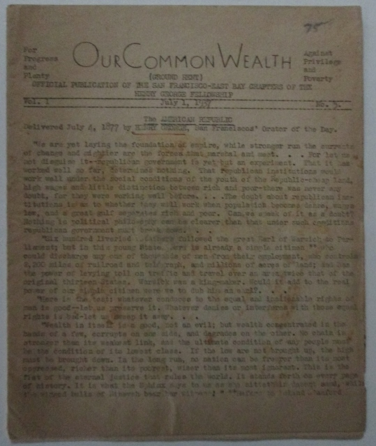Our Common Wealth. July 1, 1937. Vol 1. No. 5. Official Publication of the San Francisco-East Bay Chapters of the Henry George Fellowship. N. D. Alper, T. L. Brazell.