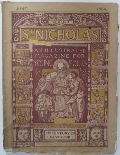 St. Nicholas. An illustrated magazine for young folks. June 1884. Louisa May Alcott, Palmer Cox.