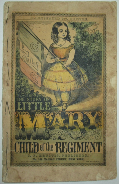The Story of Little Mary or the Child of the Regiment. Illuminated Edition. Given.