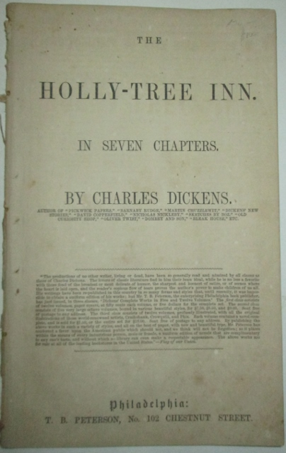The Holly-Tree Inn. In Seven Chapters. Charles Dickens, Wilkie Collins, William Howitt, Harriet Parr, Adelaide Anne Procter.
