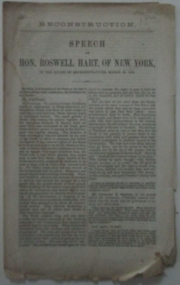 Reconstruction. Speech of Hon. Roswell Hart, of New York, in the House of Representatives, March 24, 1866. Roswell Hart.
