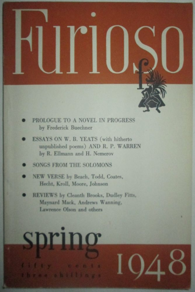 Furioso. Spring 1948. Vol. III Number 3. Frederick Buechner, Anthony Hecht, Howard Nemerov.