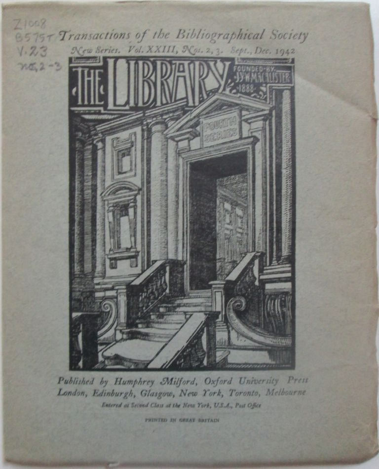 The Library. Transactions of the Bibliographical Society. New Series. Sept., Dec. 1942. Vol. XXIII, Nos. 2,3. authors.