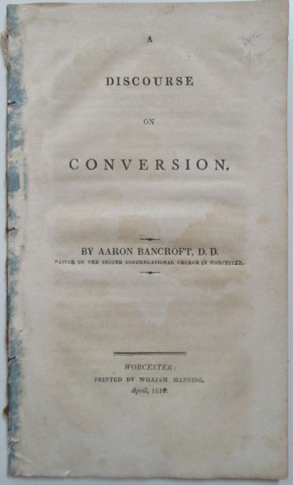 A Discourse on Conversion. Aaron Bancroft.