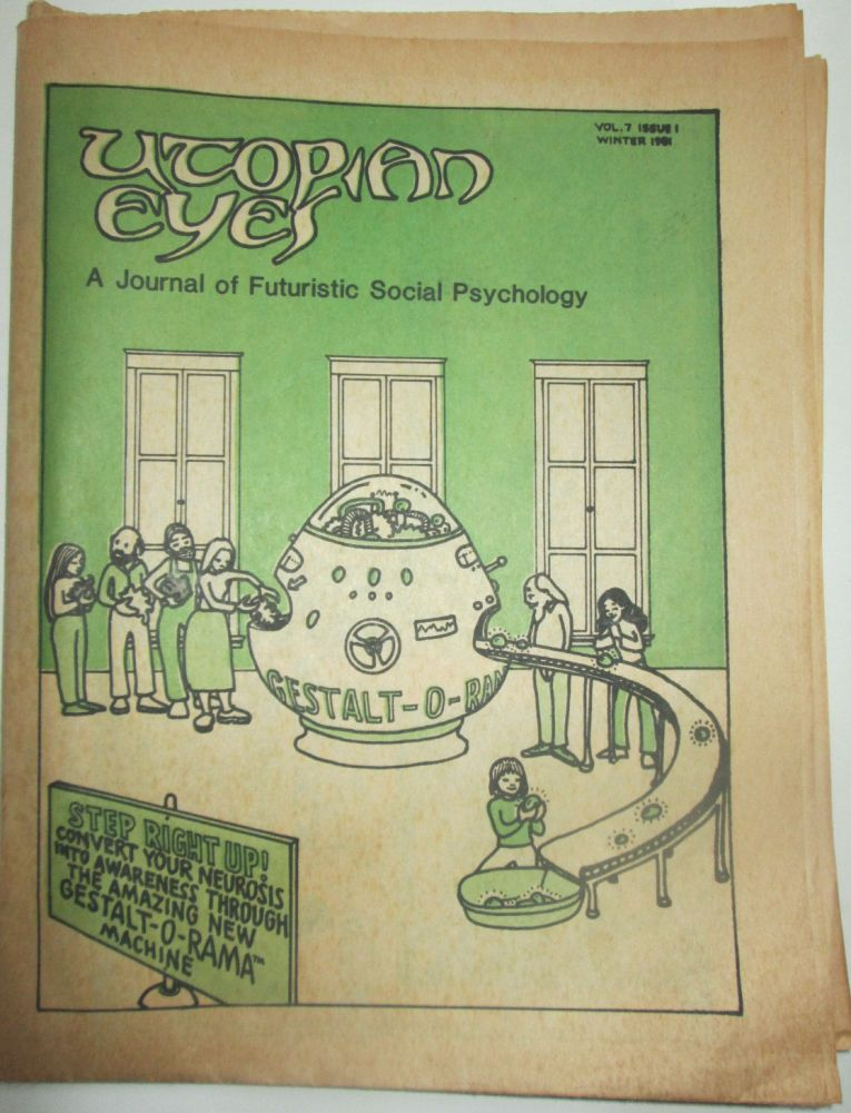Utopian Eyes. A Journal of Futuristic Social Psychology. Winter 1981. Vol. 7 Issue 1. authors.