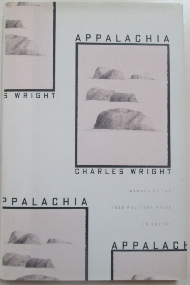 Appalachia. Charles Wright.