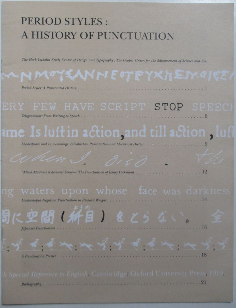 Period Styles: A History of Punctuation. Catalog to a 1988 Exhibition. Authors.