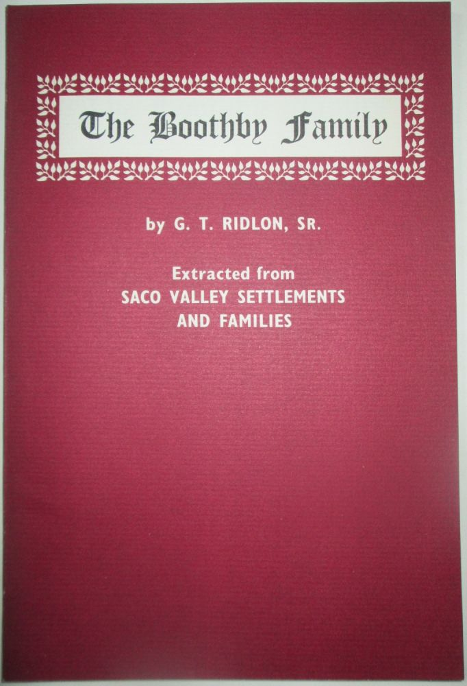 The Boothby Family. Extracted from Saco Valley Settlements and Families. G. T. Ridlon.