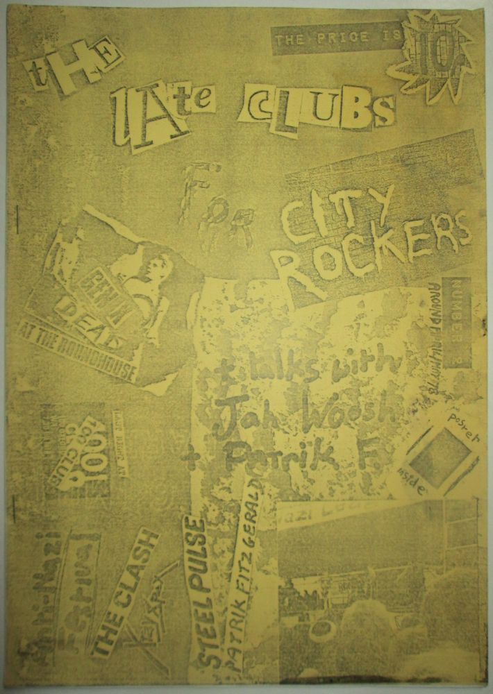 The Late Clubs Number 2. Around April/May 1978. No author Given.