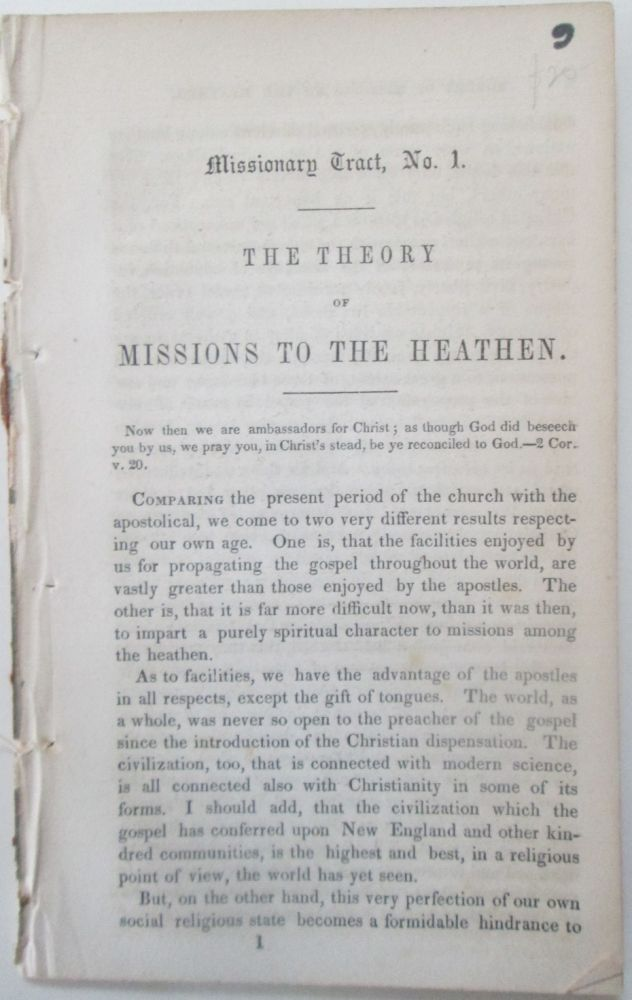 The Theory of Missions to the Heathen. Missionary Tract, No. 1. No author given, Rufus Anderson.