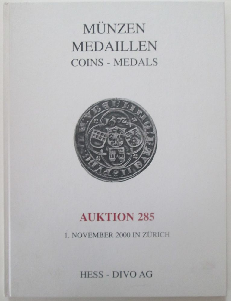 Munzen Medaillen. Coins-Medals. Auktion, Auction 285. Wednesday, November 1, 2000. No author given.