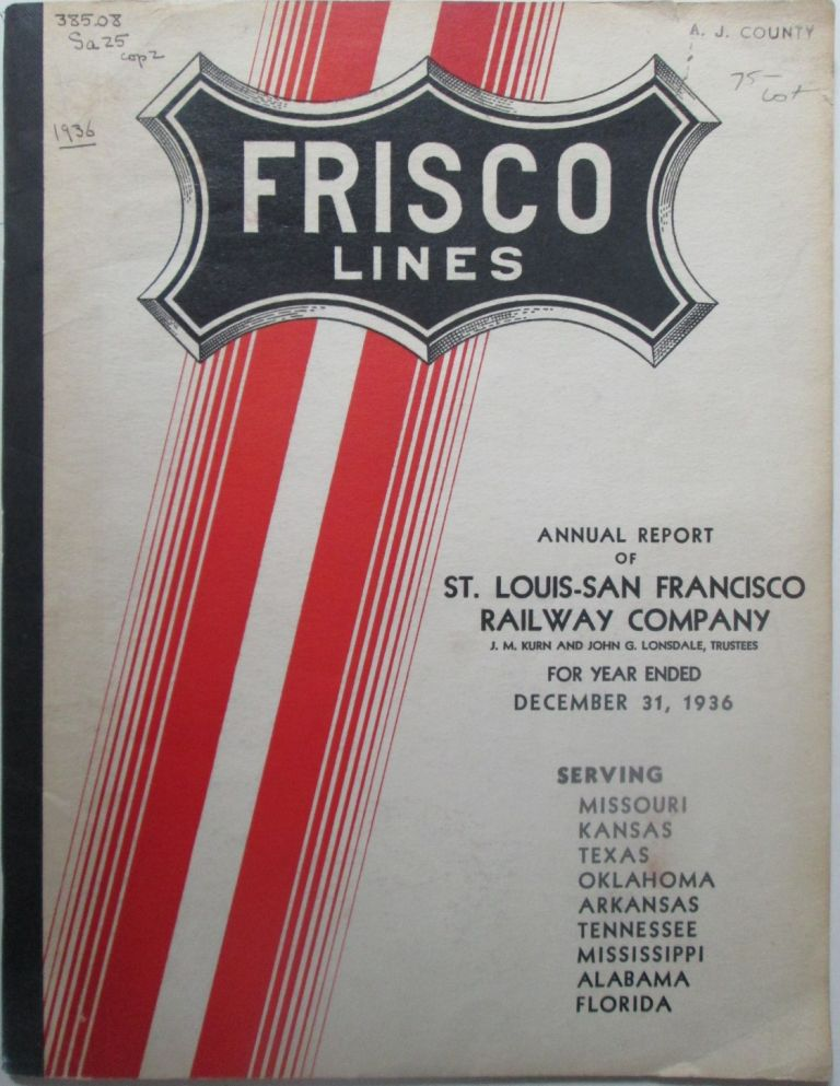 Annual Report of St. Louis-San Francisco Railway Company for the Year Ended December 31, 1936. Frisco Lines. No author given.