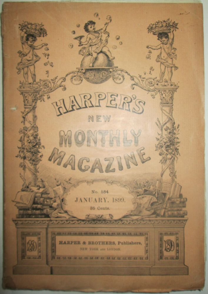 Harper's New Monthly Magazine. January, 1899. authors.