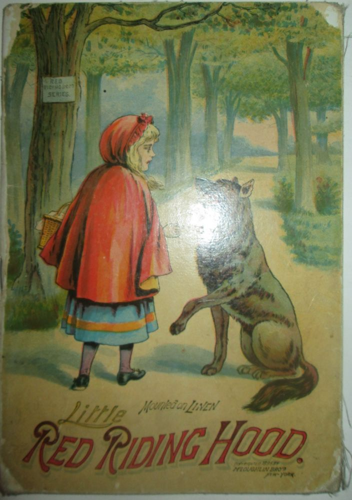 Little Red Riding Hood. No author Given.