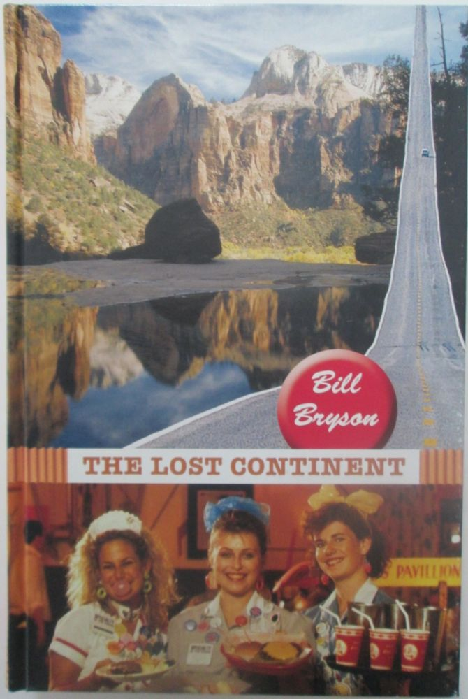 The Lost Continent. Travels in Small-Town America. Bill Bryson.