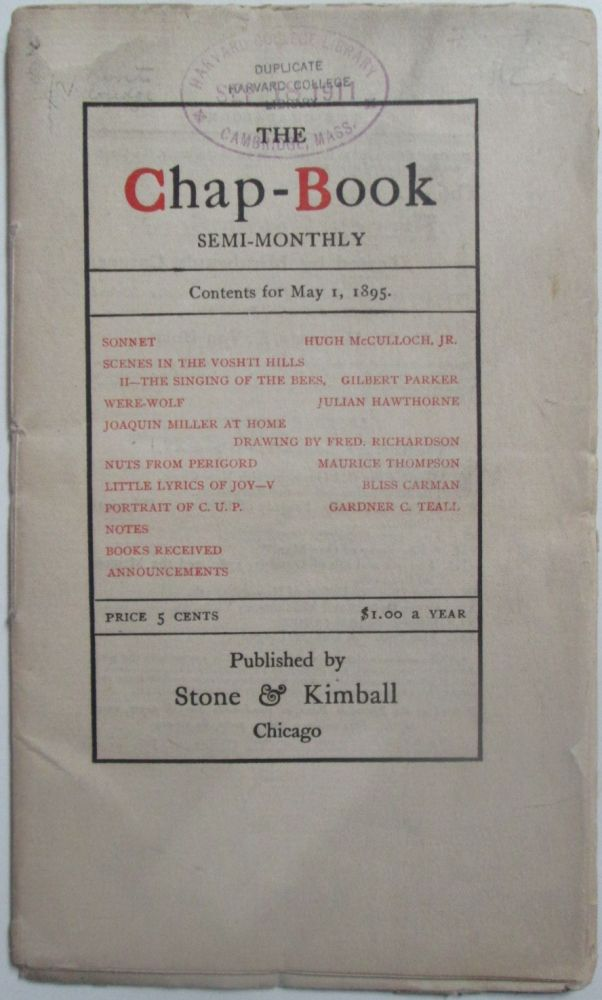 The Chap-Book Semi-Monthly. May 1, 1895. Julian Hawthorne, Gilbert Parker, Bliss Carman.