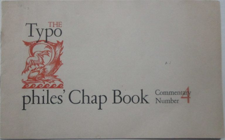 The Typophile's Chap Book. Commentary Number 4. authors.