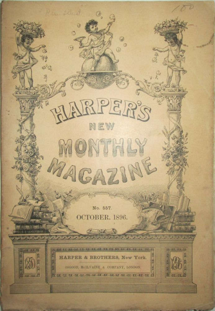 Harper's New Monthly Magazine. October 1896. George Du Maurier, Frederic Remington, R. R. Bowker, Martha McCulloch-Williams.