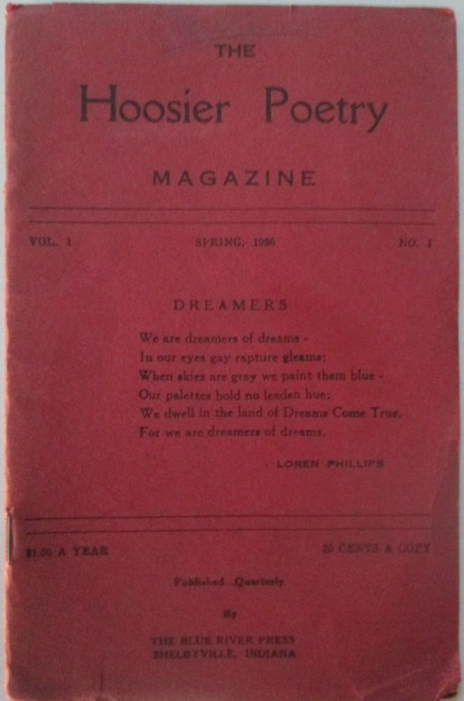 The Hoosier Poetry Magazine. Spring, 1936. Volume 1, Number 1. Loren Phillips, Alonzo Rice, Alice Emerson.