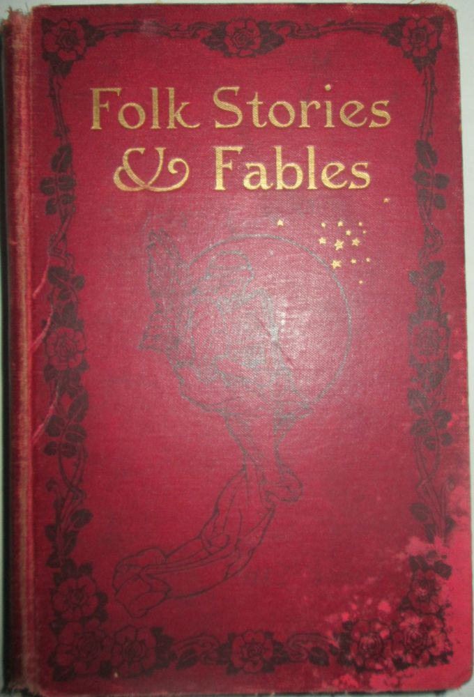 Folk Stories and Fables. Eva March authors. Tappan, selected and.