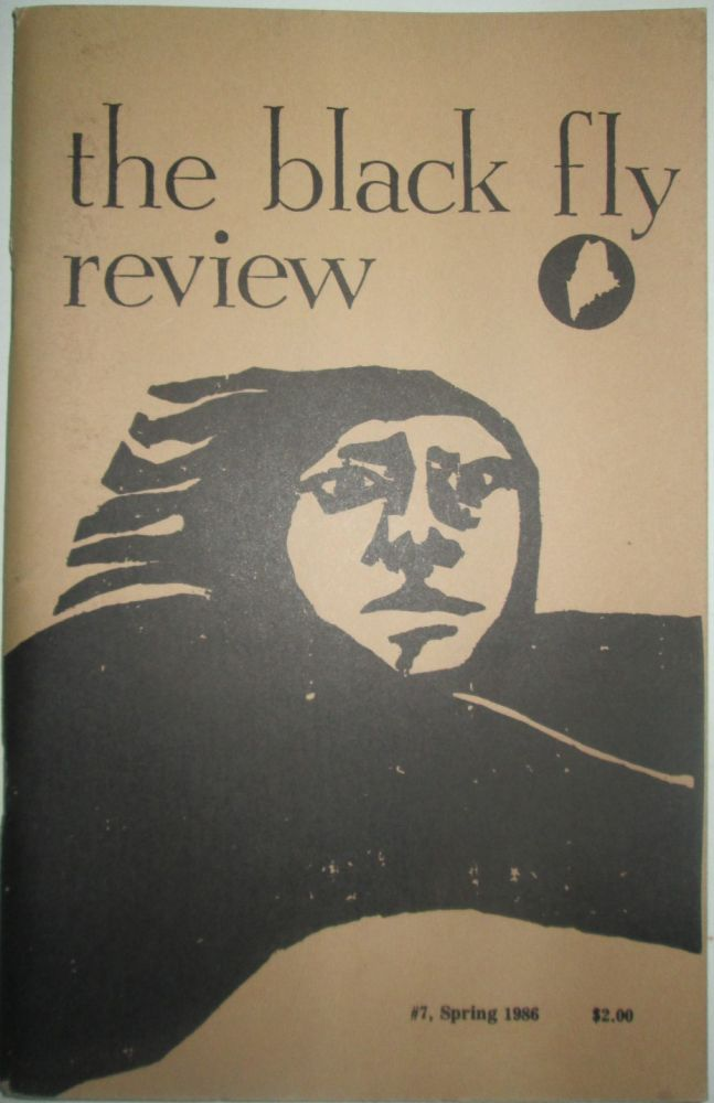 The Black Fly Review. #7, Spring 1986. Baron Wormser.