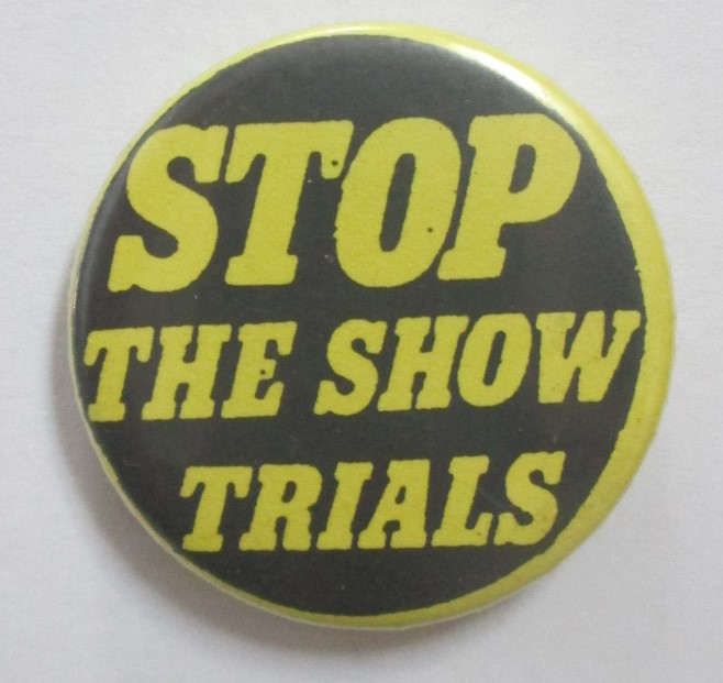 Stop the Show Trials. Given.