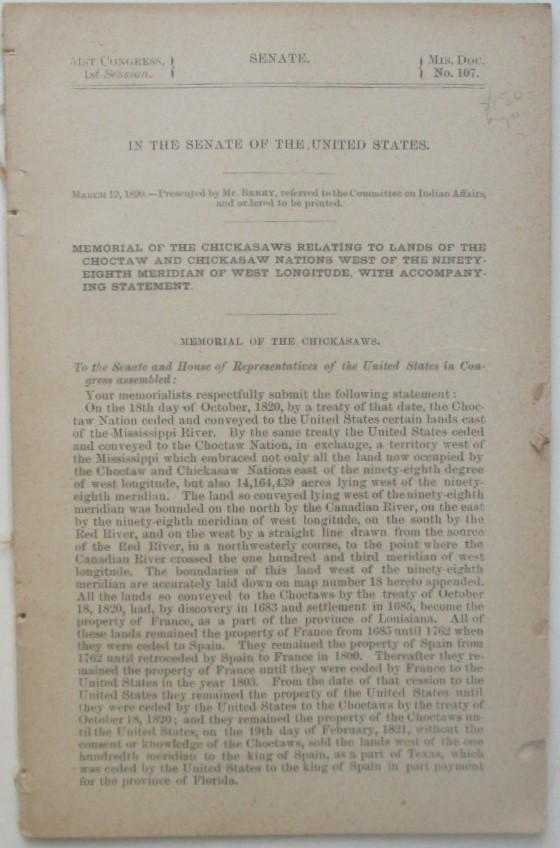 Memorial of the Chickasaws Relating to Lands of the Choctaw and Chickasaw Nations West of the Ninety-Eighth Meridian of West Longitude, with Accompanying Statement. In the Senate of the United States. 51st Congress, 1st Session. Mis. Doc. No. 107. Given.