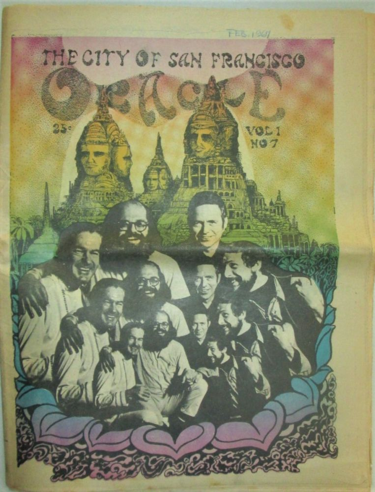 The City of San Francisco Oracle. Volume One, Number 7. February, 1967. Allen Ginsberg, Timothy Leary, Gary Snyder, contributors.
