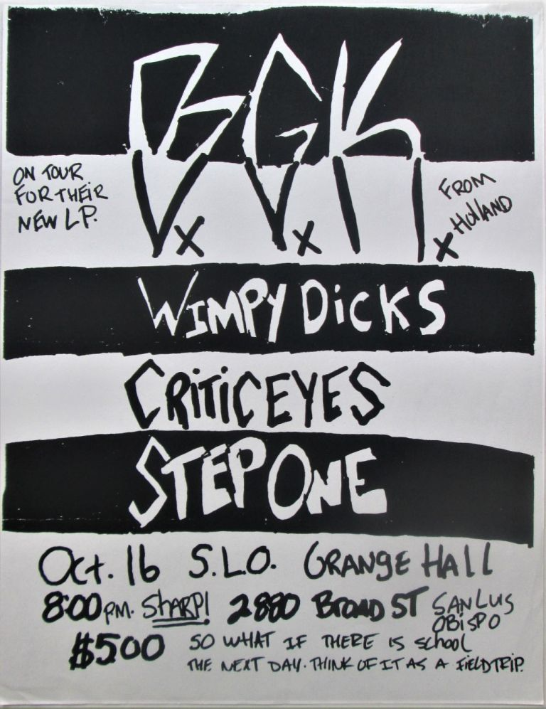 B.G.K., Wimpy Dicks, Criticeyes, Step One Concert Flier. given.