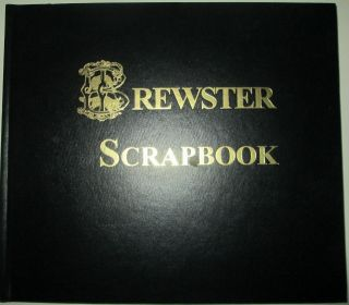 Brewster Scrapbook. Various Authors.