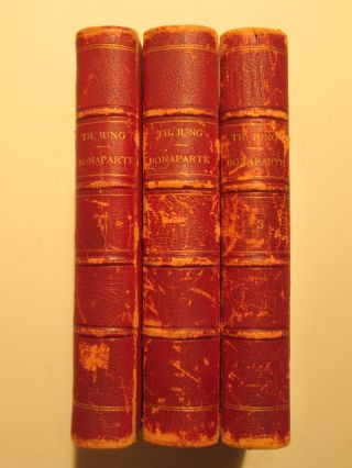 Bonaparte et Son Temps 1769-1799. D'Apres Les Documents Inedits par Th. Iung. Three Volumes. Th Iung, eodore.