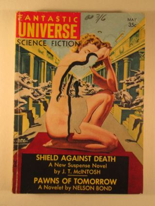 Fantastic Universe Science Fiction. May 1957. Vol. 7., No 5. Nelson Bond.