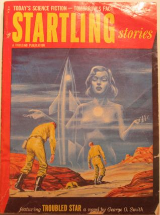 Startling Stories. February 1953. Isaac Asimov, Fletcher Pratt, George O. Smith.