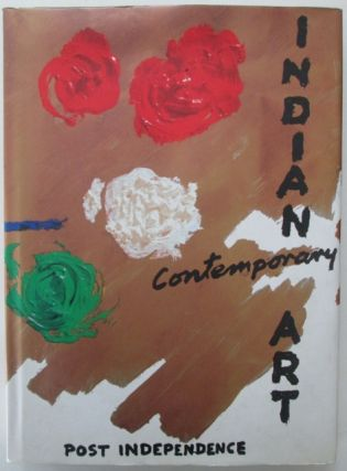 Indian Contemporary Art Post Independence. Authors.