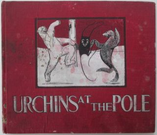 Urchins at the Pole. Marie Overton Corbin, Charles Buxton Going.
