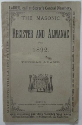 The Masonic Register and Almanac for the Year of Our Lord 1892 (…) with an Accurate Calendar...