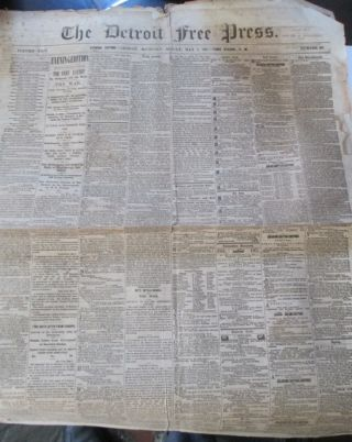 The Detroit Free Press. Sunday, May 5 and Monday, May 6, 1861. With a printing of the May 3rd proclamation by Abraham Lincoln and Civil War content. Abraham Lincoln, Authors.