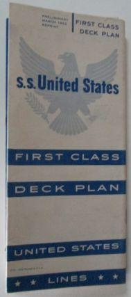 S.S. United States First Class Deck Plans. No author Given.