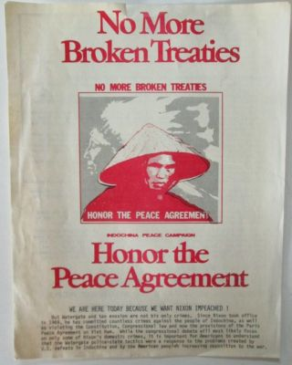 Indochina Peace Campaign. No More Broken Treaties. Honor the Peace Agreement Leaflet. Indochina...