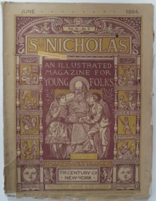 St. Nicholas. An illustrated magazine for young folks. June 1884. Louisa May Alcott, Palmer Cox