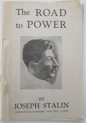 The Road to Power. Joseph Stalin.