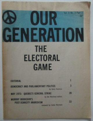 Our Generation. Vol. 8 No. 3 Part 2. June 1972. Gerry Hunnius