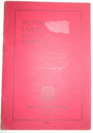 British Labor Bids for Power. The Historic Scarboro Conference of the Trades Union Congress....