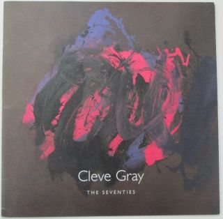 Cleve Gray. The Seventies. Cleve Gray, artist
