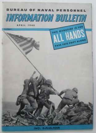 Bureau of Naval Personnel Information Bureau. All Hands. April 1945. Authors