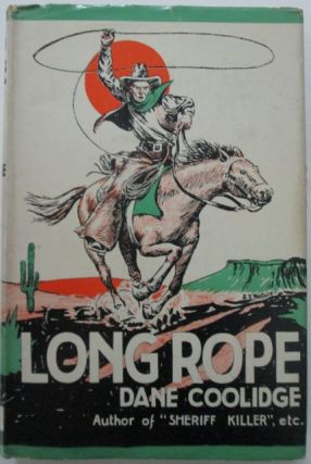 Long Rope. Dane Coolidge