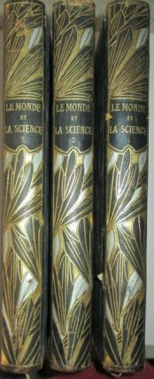 Le Monde et la Science Par Les Maitres de la Science. Three Volumes. No author given