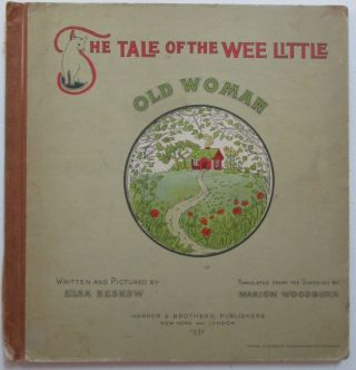 The Tale of the Wee Little Old Woman. Elsa Beskow.